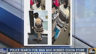 Police search for man who robbed Forest Hill Exxon store - Video