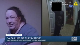 'A failure of the system': Kids told DCS and police about prior 'YouTube Mom' abuse: Part 2