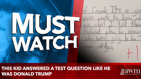 This Kid Answered a Test Question Like He Was Donald Trump. Guess What Happened to His Grade?