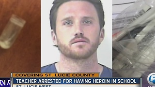 Teacher arrested for having heroin in school
