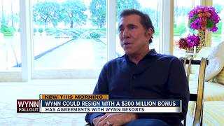 Steve Wynn could resign with $300 million bonus - Video