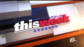 Indianapolis This Week: September 3, 2017 - Video