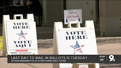 Last day to mail in ballot in Arizona is Tuesday