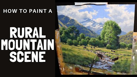 How to Paint a RURAL MOUNTAIN SCENE - Tips For Painting Distant Mountains, Trees, Grass and Cows.