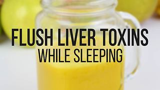 Beverage to help flush liver toxins while you sleep - Video