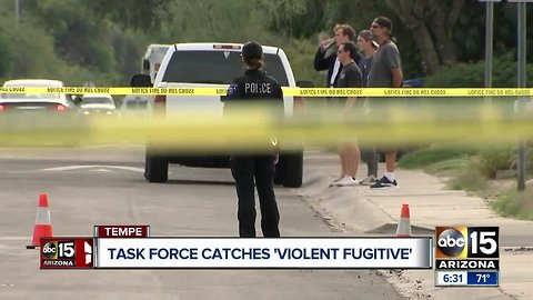 Task force catches violent fugitive in Tempe