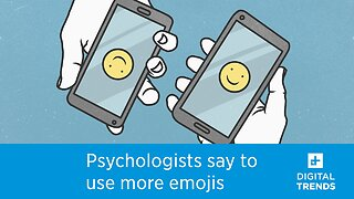 Using Emojis is More Important Than Ever Now. Seriously