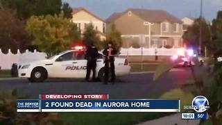 Death investigation underway after 2 found dead inside Aurora home, police say - Video