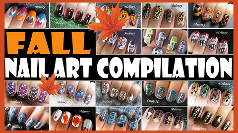Fall nail art compilation: Meliney how-to autumn design tutorials