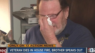 Brother speaks out after veteran dies in house fire - Video