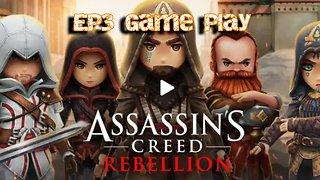 Assassins Creed - Rebellion - Ep3 - Game play
