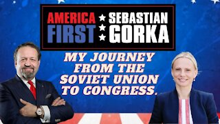 My journey from the Soviet Union to Congress. Rep. Victoria Spartz with Dr. Gorka on AMERICA First