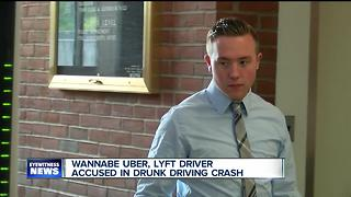 Wannabe Uber, Lyft driver accused in drunk driving crash - Video