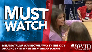 Melania Trump Was Blown Away By This Kid's Amazing Shirt When She Visited A School - Video