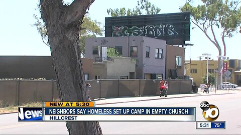 Neighbors say homeless set up camp in empty church