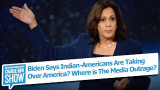 Biden Says Indian-Americans Are Taking Over America? Where is The Media Outrage?