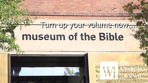 New 'Museum of the Bible' Open to the Public in Washington DC