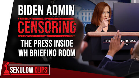 Biden Admin Censoring the Press Inside White House Briefing Room