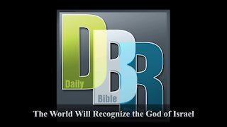 The World Will Recognize the God of Israel
