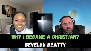 How I Became A Christian? - Bevelyn Beatty