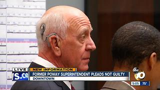 Former Poway Superintendent pleads not guilty - Video