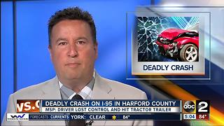 Police investigate deadly crash on I-95 in Harford County - Video