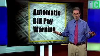 Warning: Automatic Bill Pay - Video