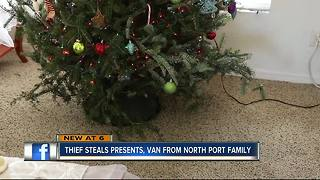 Christmas gifts, mini van stolen from North Port family - Video