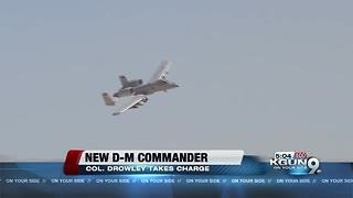 New base commander for Davis-Monthan - Video