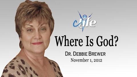 """Where Is God?"" Debbie Brewer November 1, 2012"