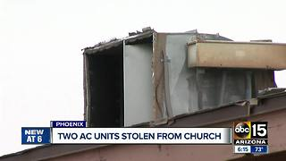 Thieves steal AC units from a west Phoenix church - Video