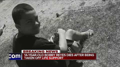 14-year-old Bobby Reyes dies after being taken off life support