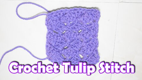 How to Crochet the Tulip Stitch Beginner Friendly