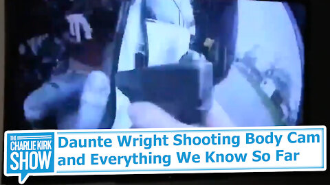 Daunte Wright Shooting Body Cam and Everything We Know So Far