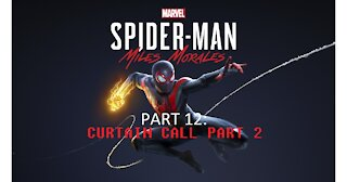 Spider-Man Miles Morales Part 12 Curtain Call: Part 2