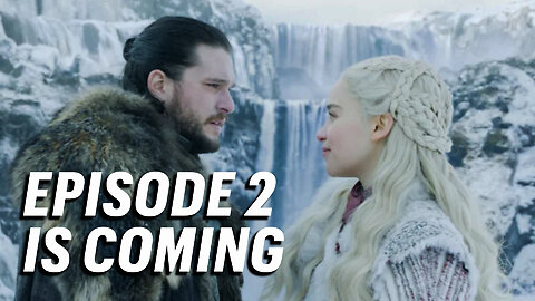 Game of Thrones Season 8, Episode 2 Primer