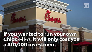 It Only Cost $10,000 to Open a Chick-Fil-A, But There's a Catch - Video
