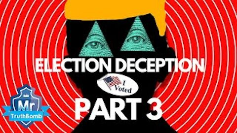 Election Deception Part 3 - Dominion (Documentary) By Mr TruthBomb