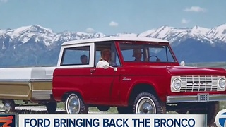 Ford bringing back Bronco - Video