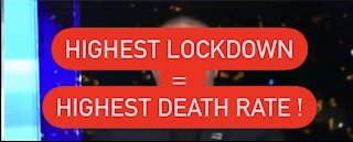 Highest Lockdown Equals Highest COVID DEATH Rate ! Maybe We Should Start Following THAT Science!