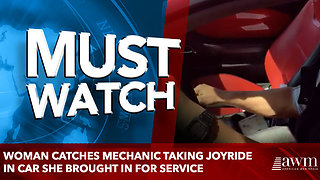 Woman Catches Mechanic Taking Joyride in Car She Brought In for Service - Video