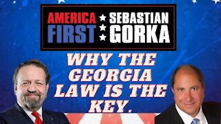 Why the Georgia law is the key. John Fredericks with Sebastian Gorka on AMERICA First