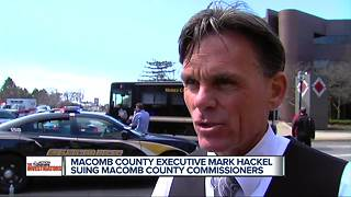 Macomb County Executive Mark Hackel suing Macomb County Commissioners - Video