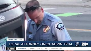 Local attorney speaks on Chauvin trial