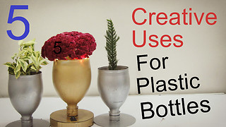 5 Creative Uses for Plastic Bottles  - Video