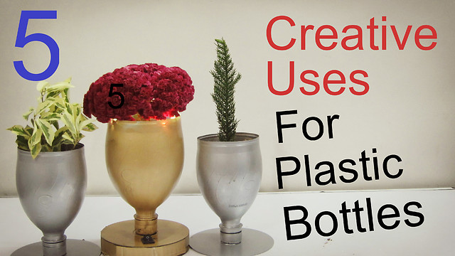 5 creative uses for plastic bottles for Creative use of plastic bottles