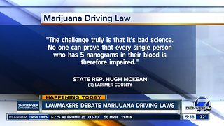 Lawmakers debate marijuana driving laws