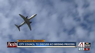 City Council to discuss KCI bidding process - Video