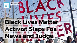 Black Lives Matter Activist Slaps Fox News And Judge Jeanine Pirro With Lawsuit - Video