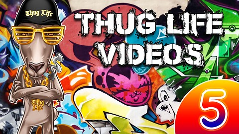Rumble Thug Life Compilation #5